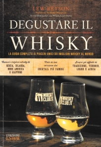 Lew Bryson - Degustare il whisky - LSWR