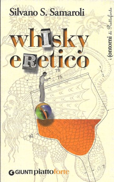 Silvano Samaroli - Whisky eretico