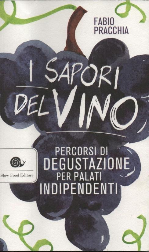 Fabio Pracchia - I sapori del vino.jpg